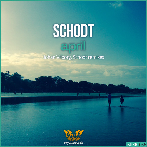 April (Johan Vilborg Remix) by Schodt