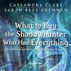 WHAT TO BUY THE SHADOWHUNTER WHO HAS EVERYTHING Audiobook Excerpt