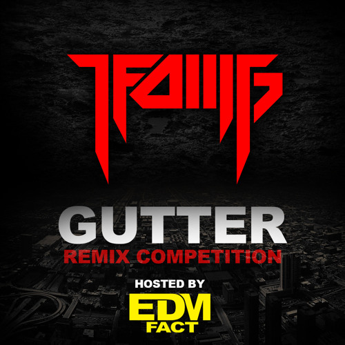 LFOMG - Gutter [Remix Competition]