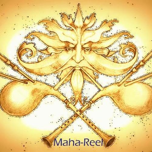 Maha-Reel