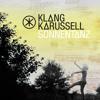 Klangkarussell - Sonnentanz  ft. Will Heard (False Profit & Uninvited Guest D&B DEMO)