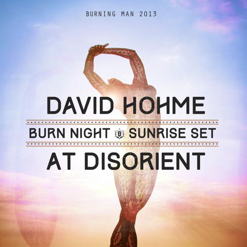 david hôhme -  Disorient Sunrise Set, Burning Man 2013