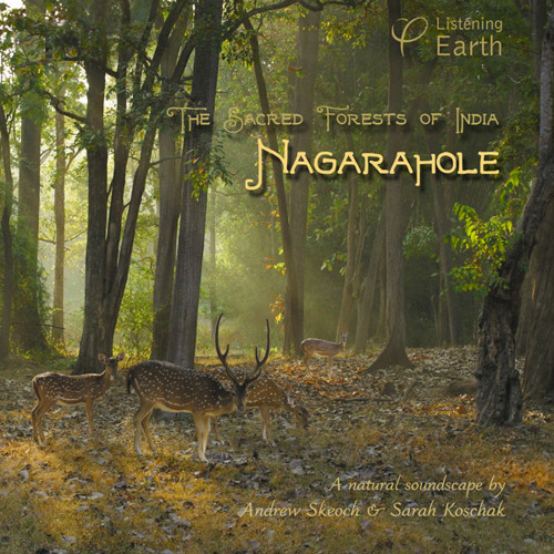 'The Sacred Forests of India - Nagarahole'- album sample