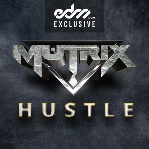 Mutrix - Hustle