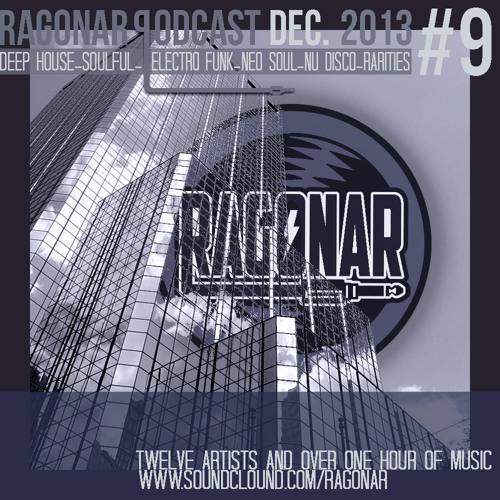 Ragonar Podcast #9 December 2013