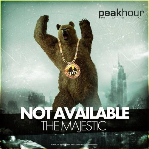 Not Available - The Majestic (Preview) [Out Now! on Peak Hour Music]