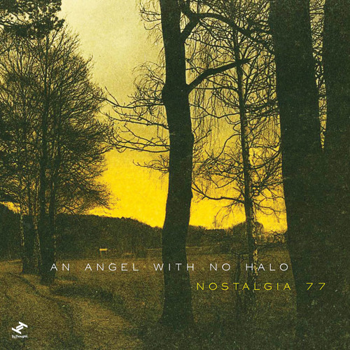 Nostalgia 77 - An Angel With No Halo