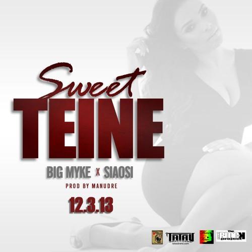 Sweet Teine Big Myke ft Siaosi