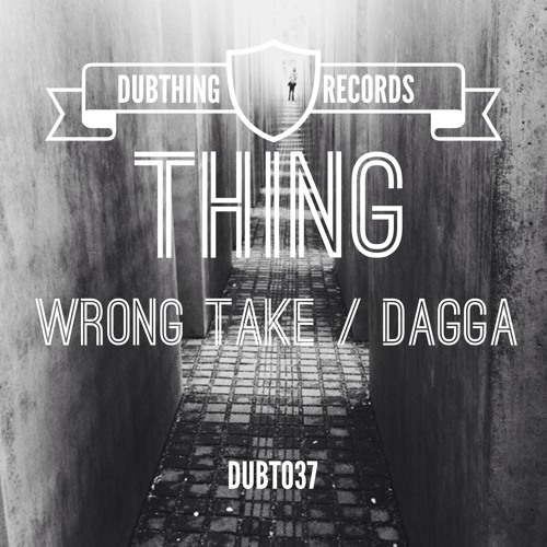 Thing - Dagga (Dubthing 037) OUT NOW ! ! !