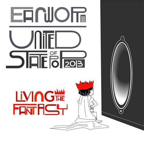 DJ Earworm - United State Of Pop 2013 (Living The Fantasy)