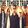 The Temper Trap - Sweet Disposition (Sam Britt Bootleg) [FREE DOWNLOAD]