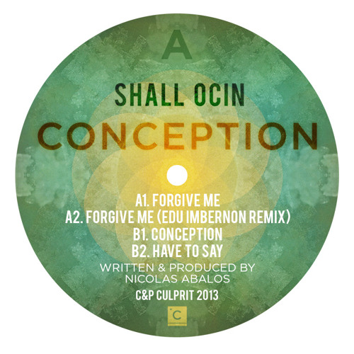 CP040: Shall Ocin - Forgive Me (Edu Imbernon's Remix)