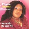 Nhyira Hemaa - Me Som Wo - 01 Awurade Me Som Wo