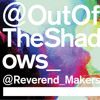 reverend and the makers -Out Of The Shadows