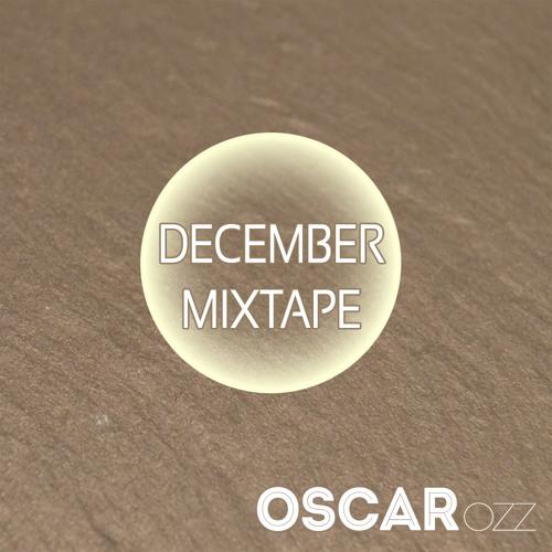 December Mixtape by Oscar OZZ