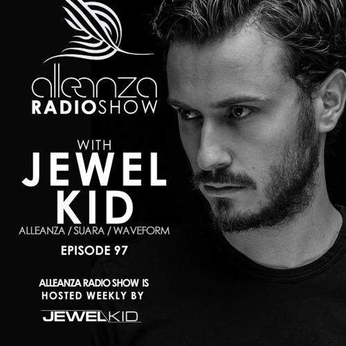 Jewel Kid presents Alleanza Radio Show - Ep.97 Jewel Kid