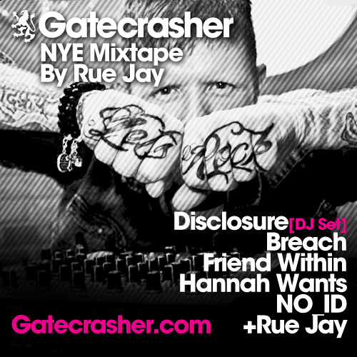 GATECRASHER NYE MIX TAPE mixed by Rue Jay