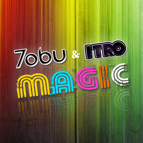 Tobu & Itro - Magic (Original Mix)