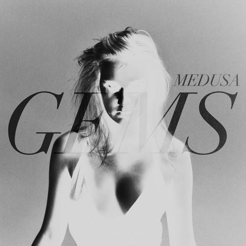 GEMS - Medusa UN₡U₮