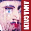 Anna Calvi - A Kiss To Your Twin