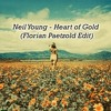 Neil Young - Heart Of Gold (Florian Paetzold Edit)