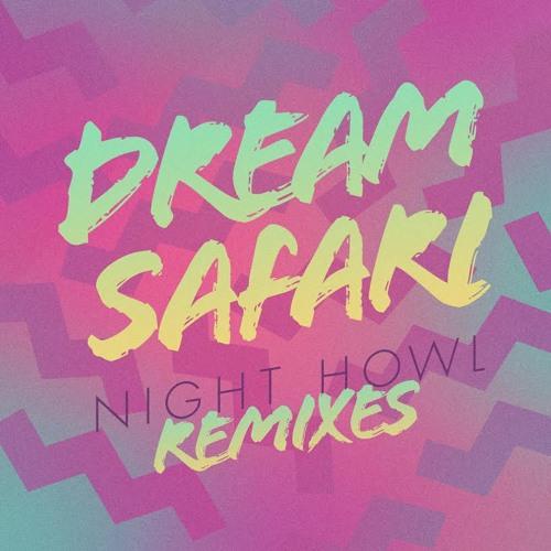 Dream Safari - Emerald (Blue Satellite Mix)