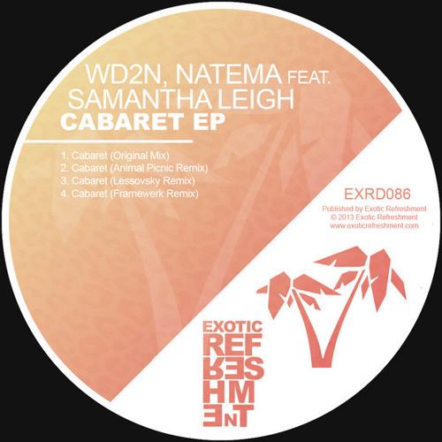 "WD2N, Natema, Samantha Leigh - Cabaret (Original mix) ""Exotic Refreshment"""