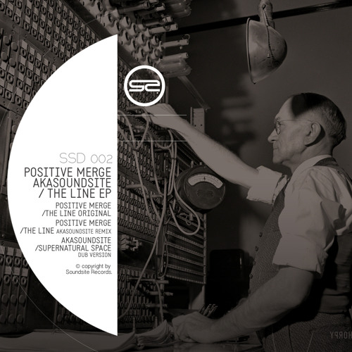 SSR002 - Positive Merge - The Line (Akasoundsite Remix)
