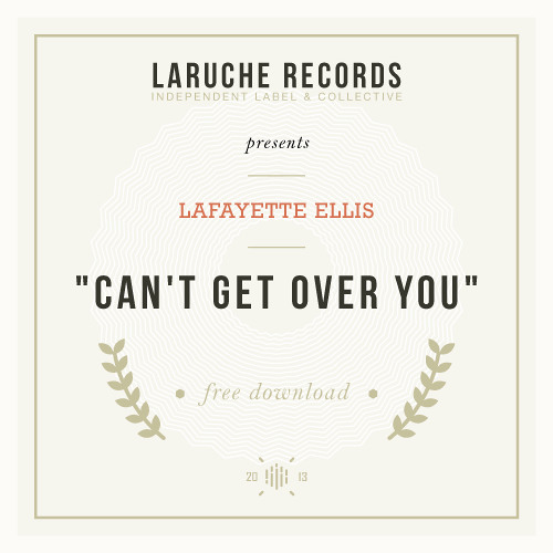 #20. Lafayette Ellis - Can't Get Over You | Edit (Free Honey)