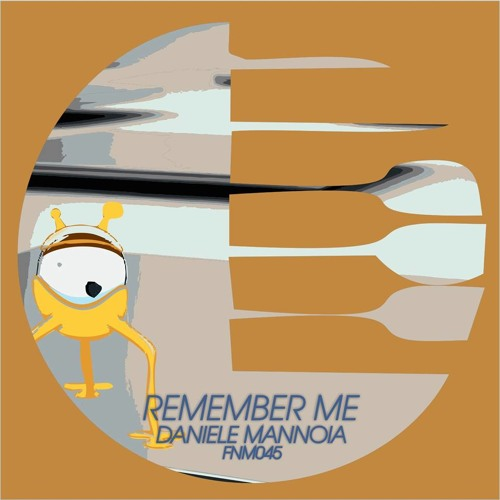 Daniele Mannoia -Remember Me- ( Alex DElia Rmx )cut