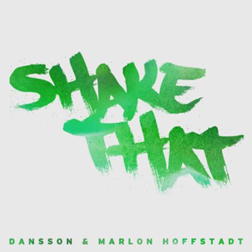 Dansson & Marlon Hoffstadt – Shake That (Original Mix) (Preview)