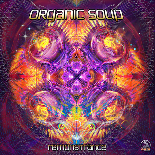 "Organic Soup - ""Remonstrance"" (EP Preview)"