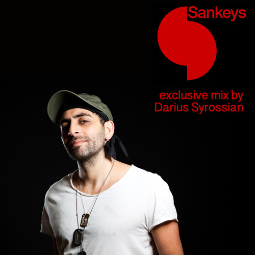 Darius Syrossian - Sankeys Worldwide Exclusive Mix
