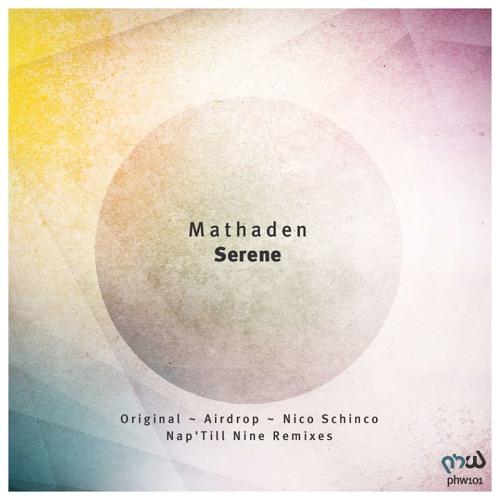 Mathaden -  Serene  (Original Mix)