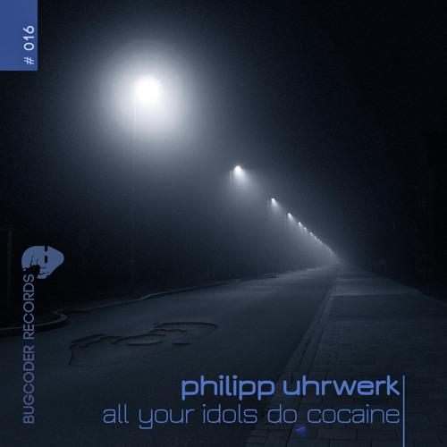 Philipp Uhrwerk - Never Change A Running Uhrwerk