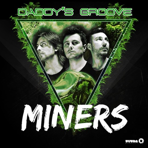 Daddy's Groove - Miners [Preview]
