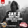DJ Mister Cee - Jay - Z Bday Mix