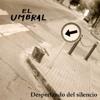 10 - EL UMBRAL - los pasos en la lluvia