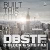 D-Block & S-te-Fan - Built this City (Official Preview)