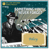 "William Onyeabor ""Something You Will Never Forget"" By Policy"