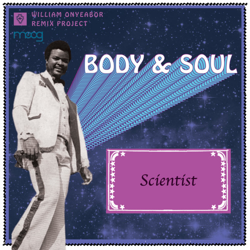 Body And Soul Remix By Scientist