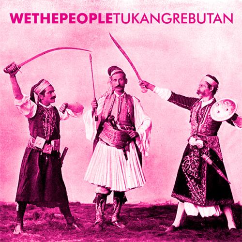 WeThePeople - Tukang Rebutan