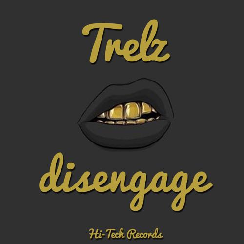 Trelz - Disengage (Lo Tek Remix)