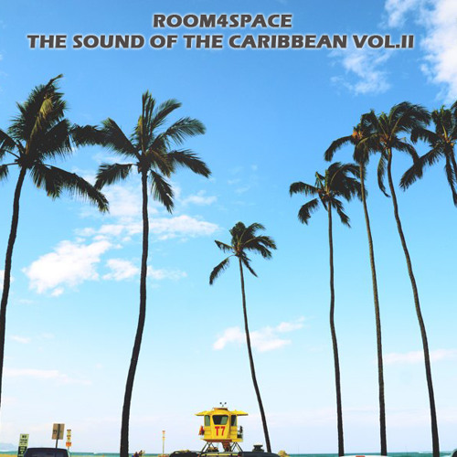 room4space -  The Sound of The Caribbean Vol.II | Mixtape