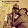 Tunda Man Ft Ally Kiba ~ Msambinugwa