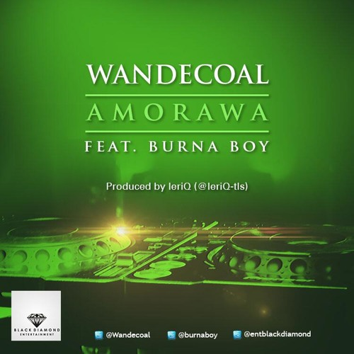 Wande Coal - Amorawa ft. Burna Boy