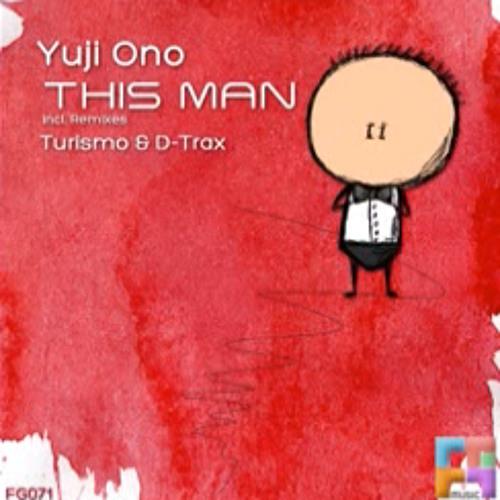 Yuji Ono - This Man (Turismo Remix) [Freegrant Music]