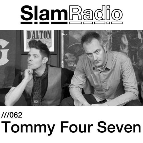 #SlamRadio - 062 - Tommy Four Seven