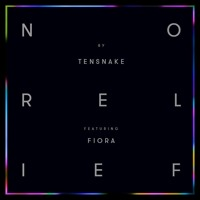 Tensnake - No Relief (Ft. Fiora)