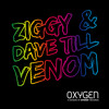 ZIGGY & Dave Till - Venom (OUT NOW)
